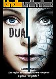 DUAL: ¿Las reglas están hechas para romperse o para romperte?