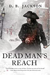 Dead Man's Reach (The Thieftaker Chronicles Book 4) Kindle Edition