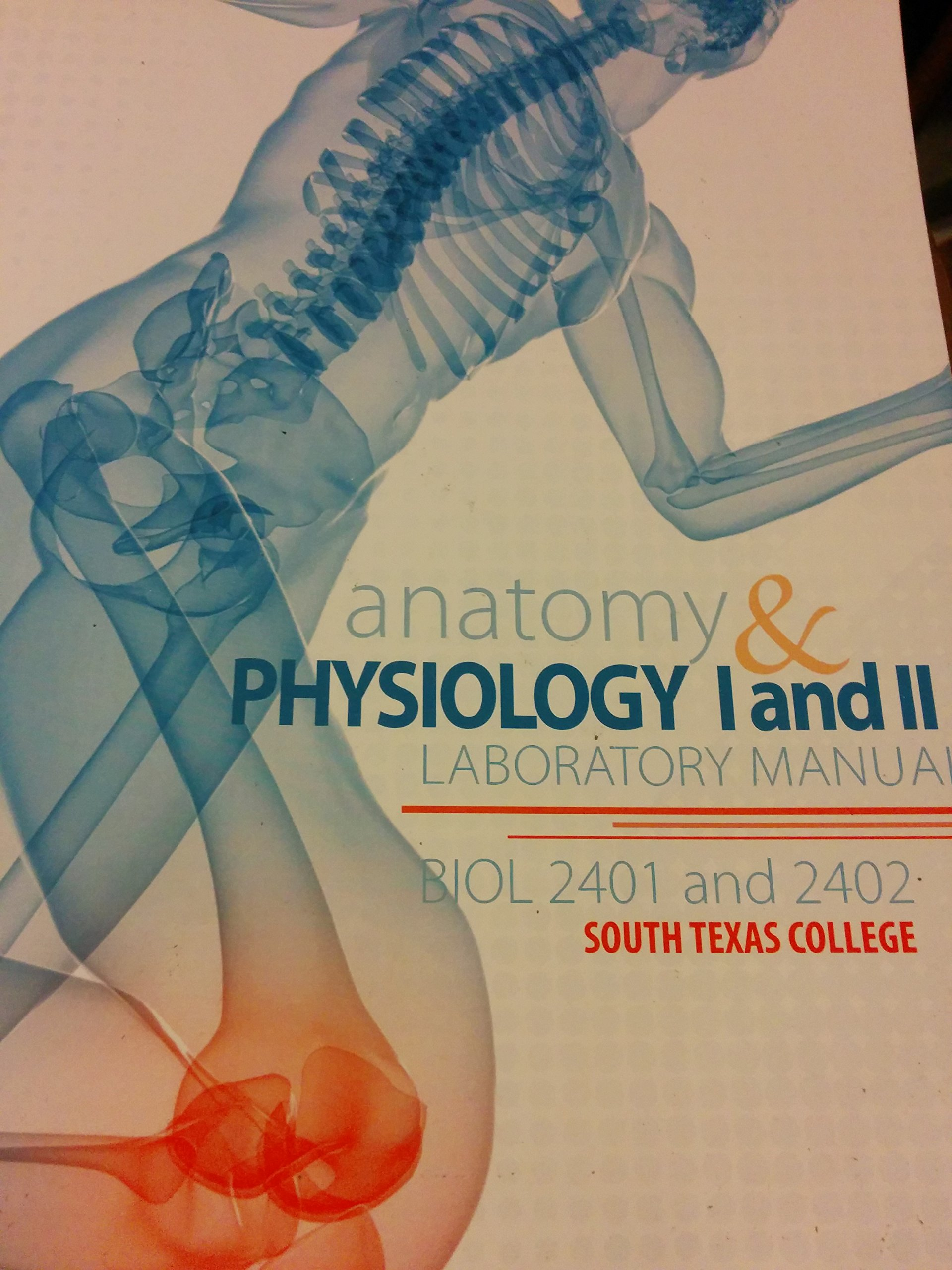 Anatomy & physiology I and II laboratory manual Biol 2401 and 2402 ...