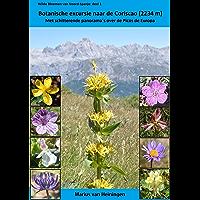 Botanische excursie naar de Coriscao (2234 m): Met schitterende panorama´s over de Picos de Europa (Wilde bloemen van Noord-Spanje Book 1)