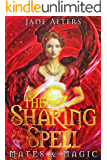 The Sharing Spell: A Reverse Harem Paranormal Romance (Mates & Magic)