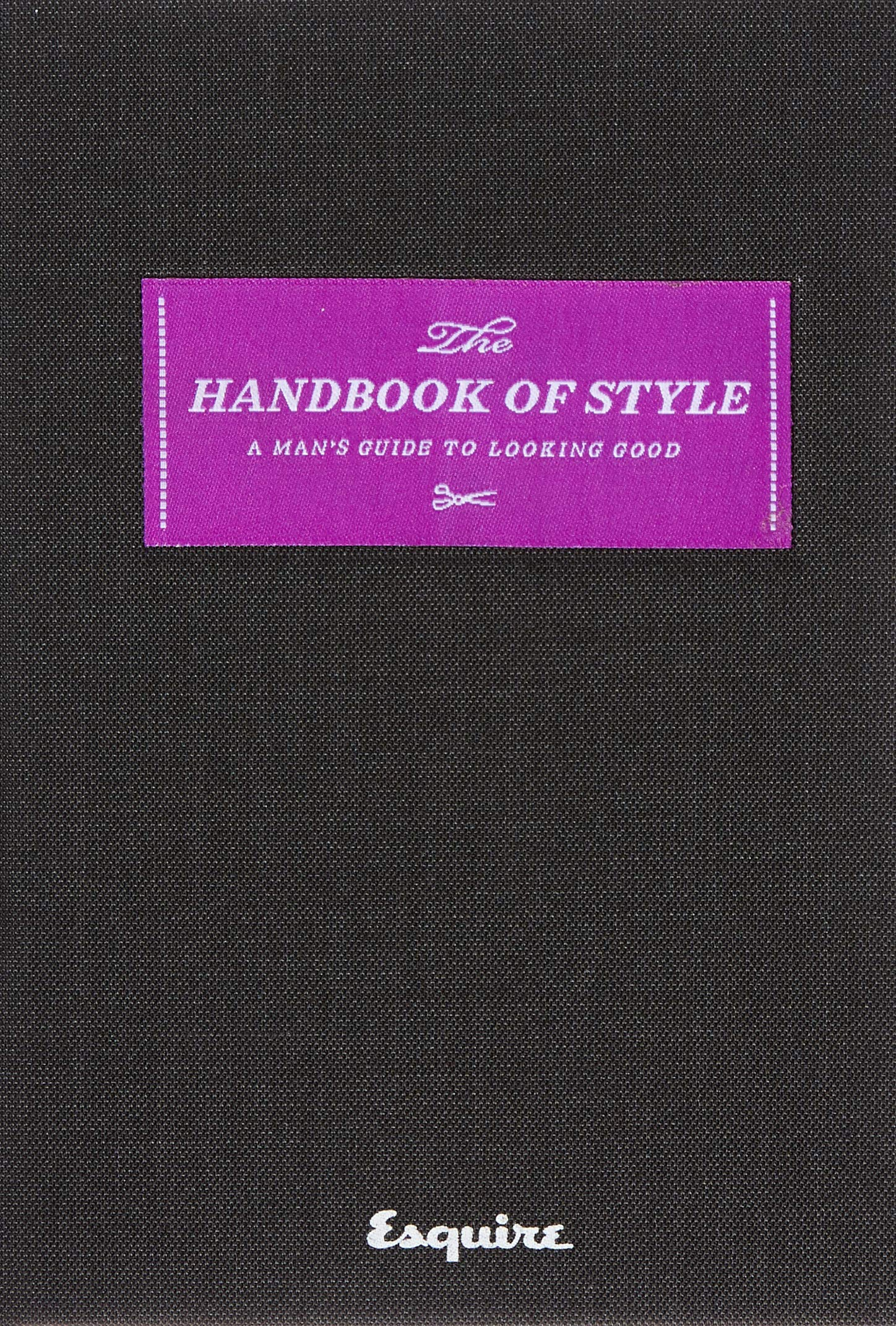 Esquire The Handbook of Style: A Man's Guide to