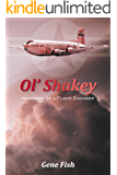 Ol' Shakey: Memories of a Flight Engineer