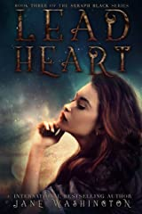 Lead Heart (Seraph Black Book 3) Kindle Edition
