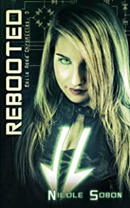 Rebooted (The Emile Reed Chronicles, 3)