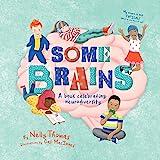 Some Brains: A book celebrating neurodiversity