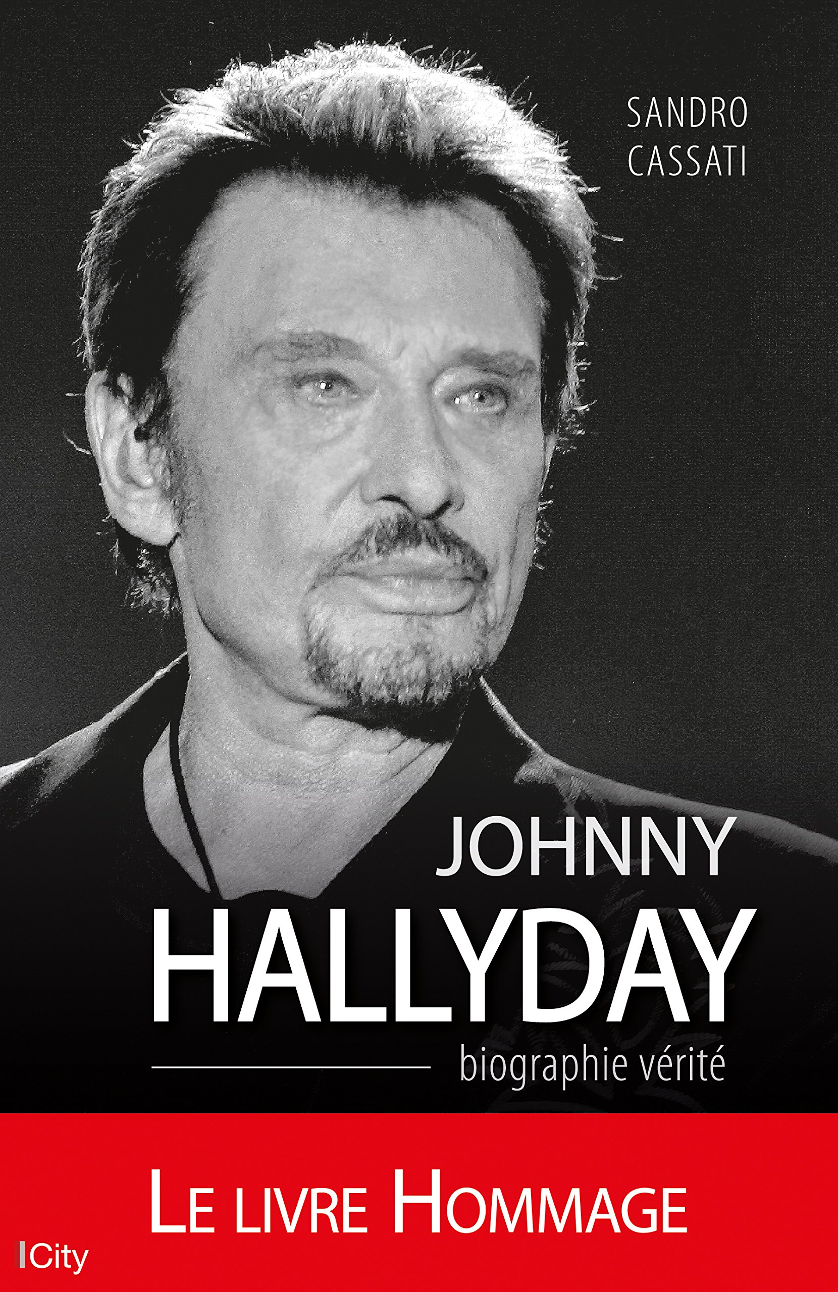 Johnny Hallyday Biographie Verite Amazon Fr Sandro Cassati