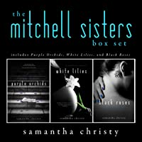 The Mitchell Sisters: A Complete Romance Series (3-Book Box Set)