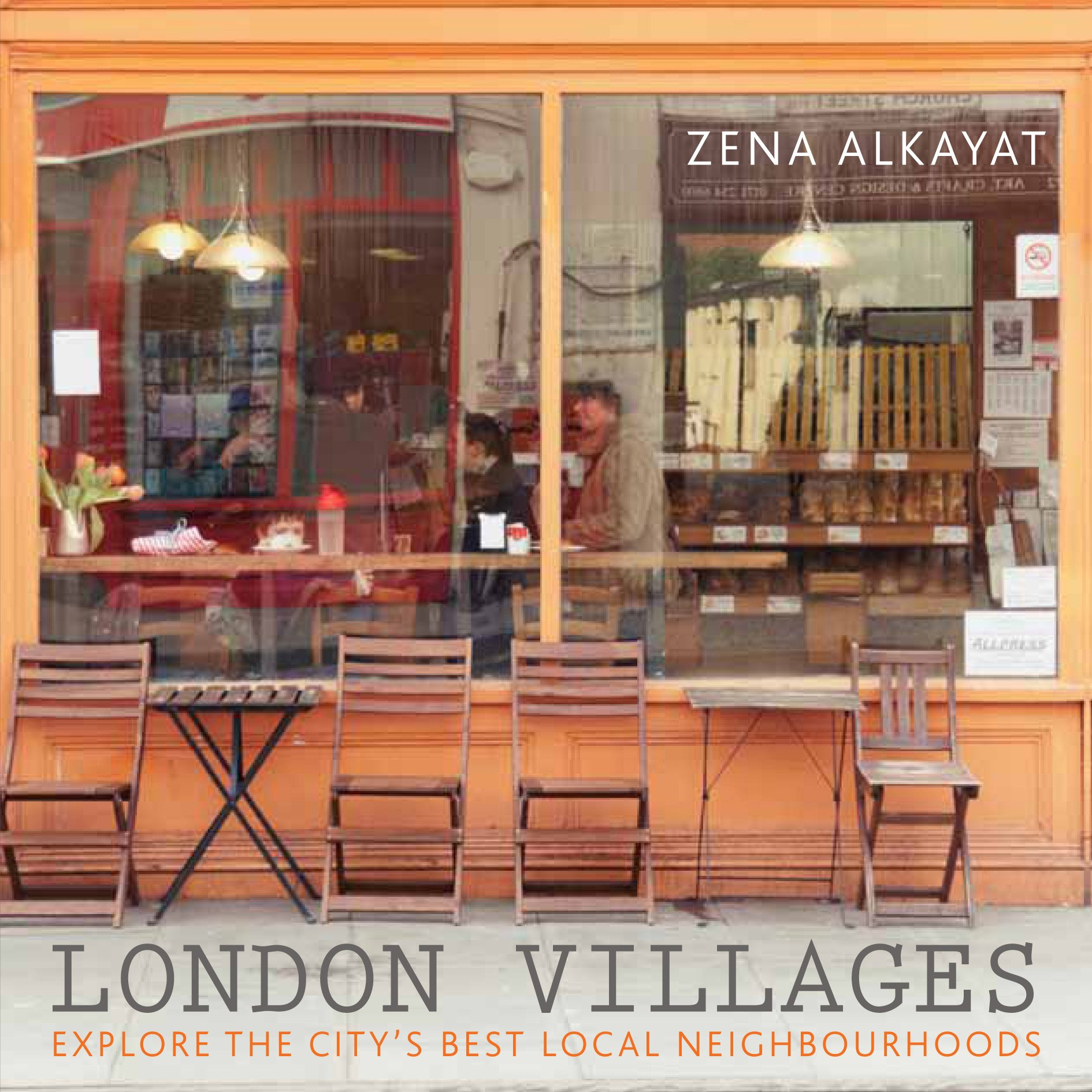 London Villages: Explore the City's Best Local Neighbourhoods (London Guides)
