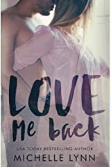 Love Me Back Kindle Edition