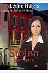 Stolen Secrets: The Big Easy (Legacy of Lies Book 3) Kindle Edition