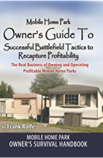 Mobile Home Park Owners Guide To Successful Battlefield Tactics Recapture Profitability The Real Business