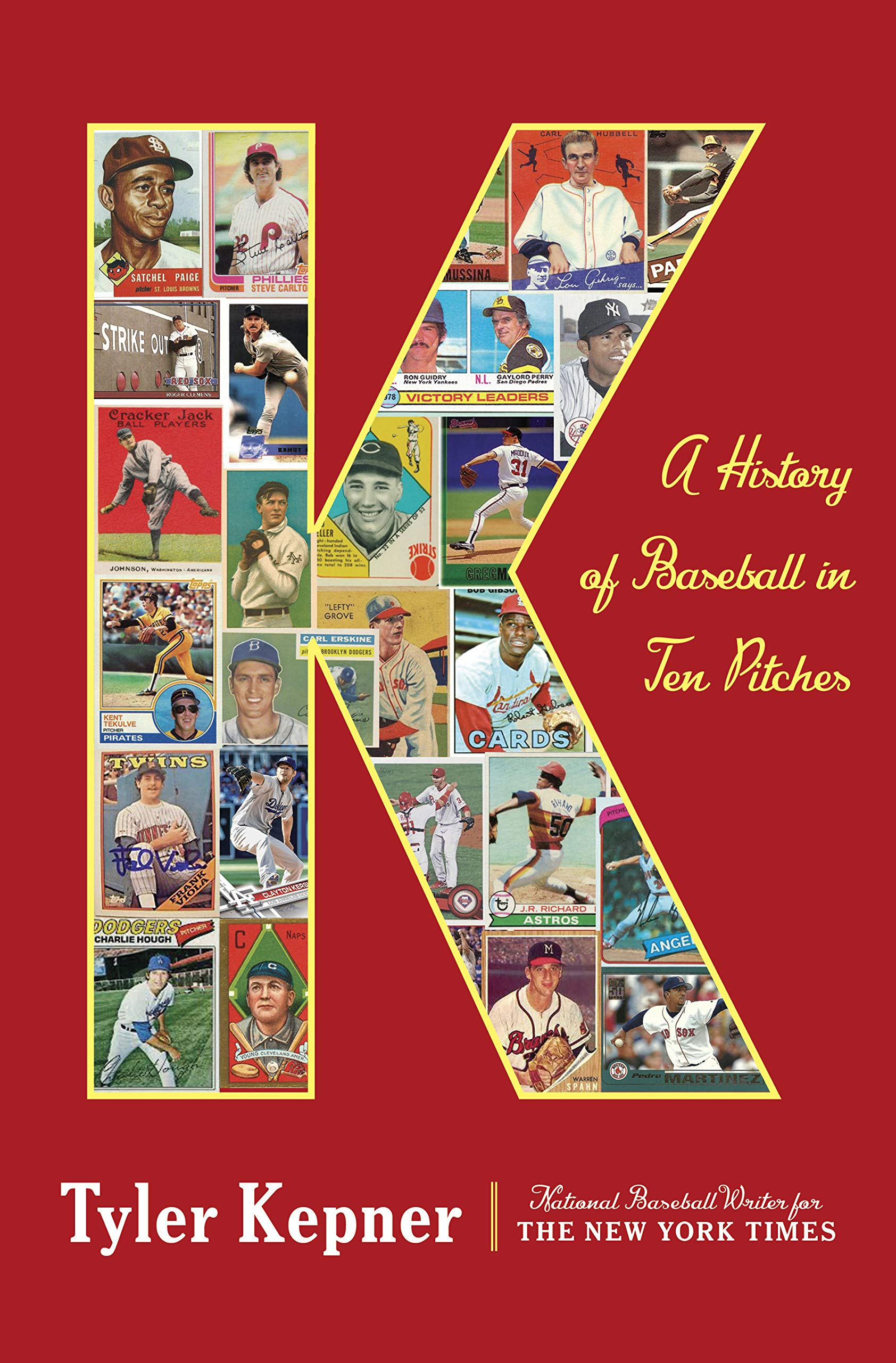 K: A History of Baseball in Ten Pitches por Tyler Kepner