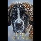 The Call of the Wild: The Original Classic Novel