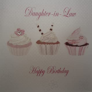 WHITE COTTON CARDS Cupcakes Daughter In Law Happy Birthday Handmade Card White