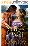 THE SPIRIT OF THE WOLF (THE LOST CLAN Book 2)