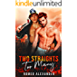 Two Straights Too Many (Heroes of Fort Dale Book 1)