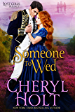 Someone To Wed (Lost Girls Book 3)