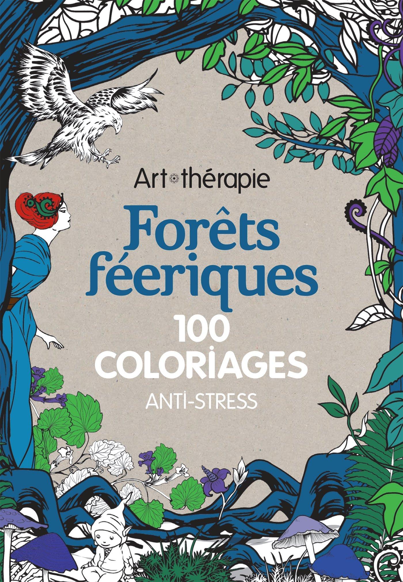 Amazon Forªts féeriques 100 coloriages anti stress Marthe MULKEY Livres