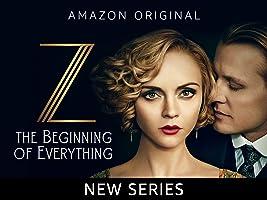Z: The Beginning of Everything  Season 1
