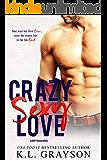 Crazy, Sexy Love