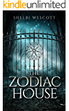 The Zodiac House: An Ivy Falls Mystery