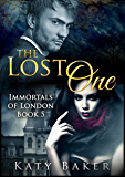 The Lost One  (Immortals of London Book 5)