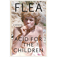 Acid for the Children: A Memoir book cover
