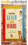 Lunch with Harry (Novella Nostalgia Book 1)