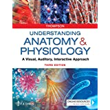 Understanding Anatomy & Physiology: A Visual, Auditory, Interactive Approach