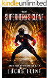 The Superhero's Clone (Lightning Bolt Book 5)