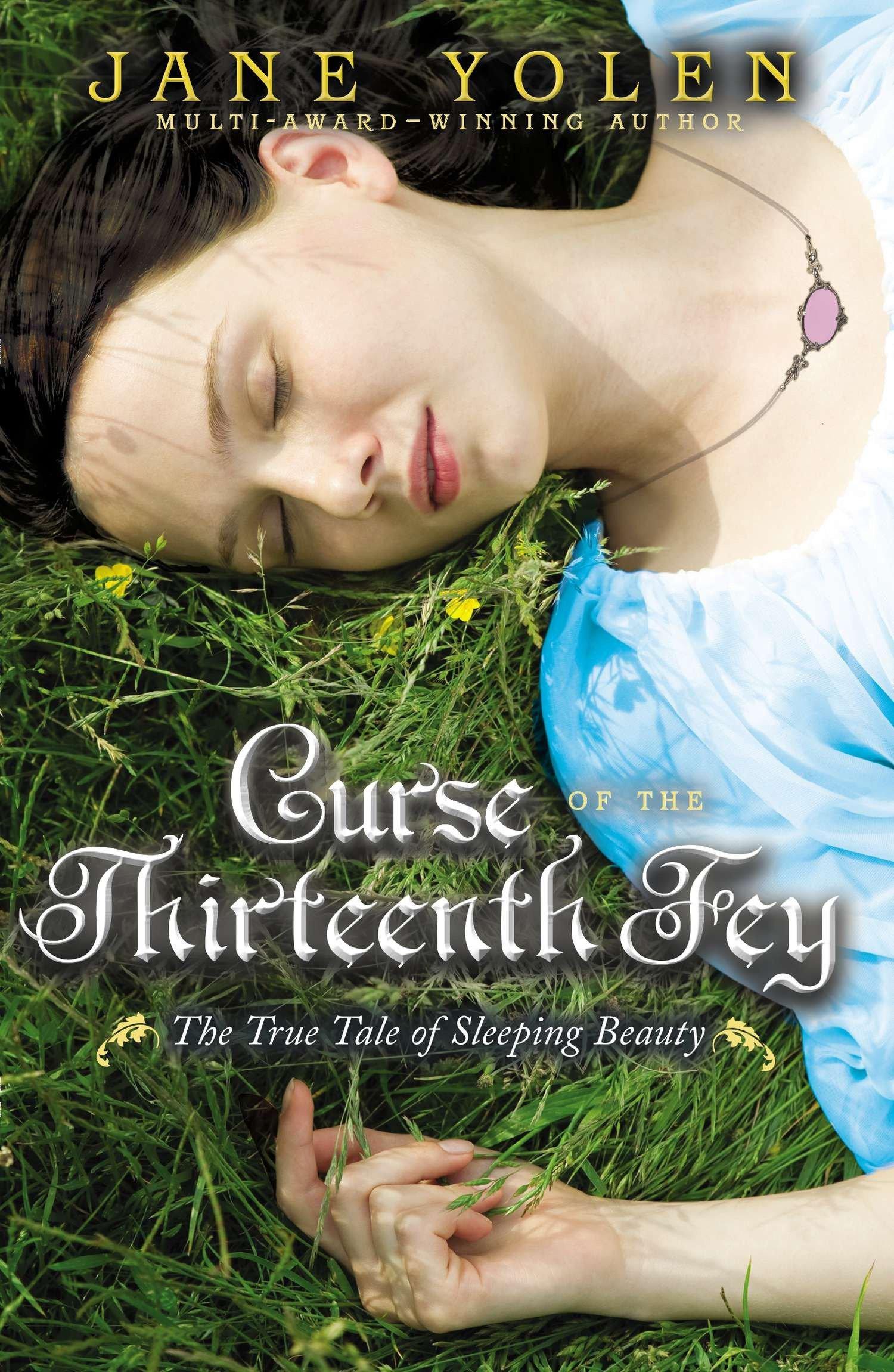 Curse of the Thirteenth Fey: The True Tale of Sleeping Beauty PDF