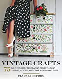 Vintage Crafts: 75 Do-It-Yourself Decorating Projects Using Candles, Colors, and Other Thrift Store Finds