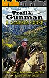Trail of the Gunman