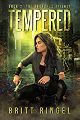 Tempered (The Scorched Trilogy Book 2) Kindle Edition