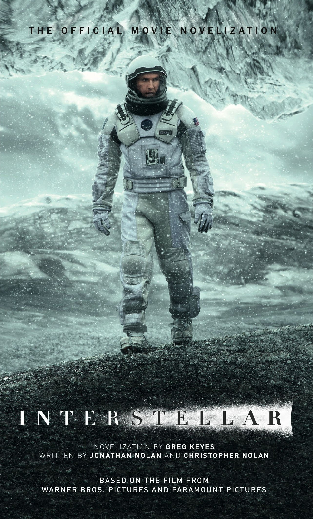 Interstellar: The Official Movie Novelization Mass Market Paperback –  November 11, 2014