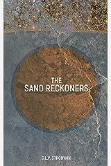 The Sand Reckoners Kindle Edition