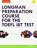 Longman Preparation Course for the TOEFL Test : iBT (3E) Student Book with MyLab Access and MP3 Audio and Answer Key (Longman Preparation Course for the TOEFL Test iBT (3E))