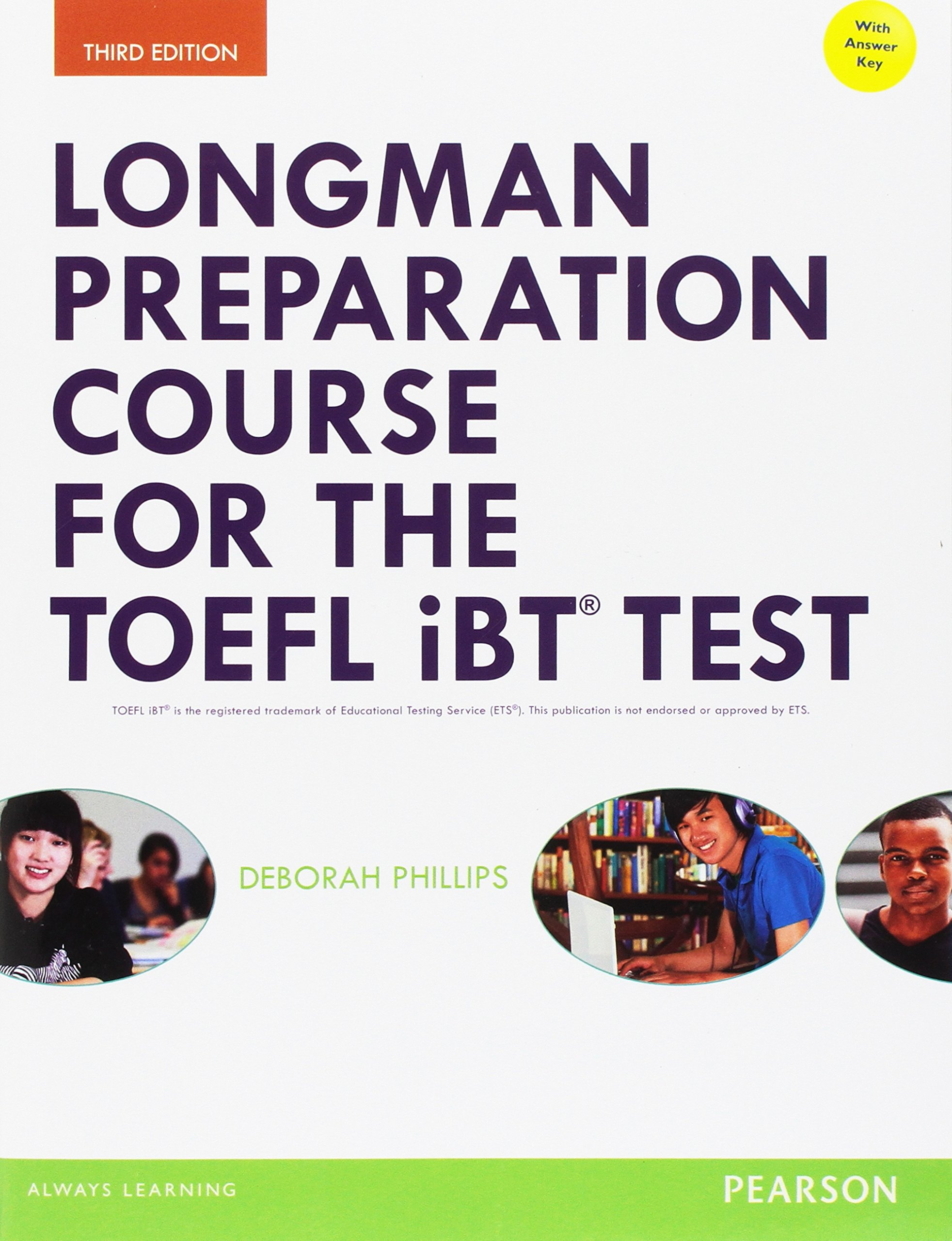 Longman Preparation Course for the TOEFL iBT Test with Answer Key by Pearson