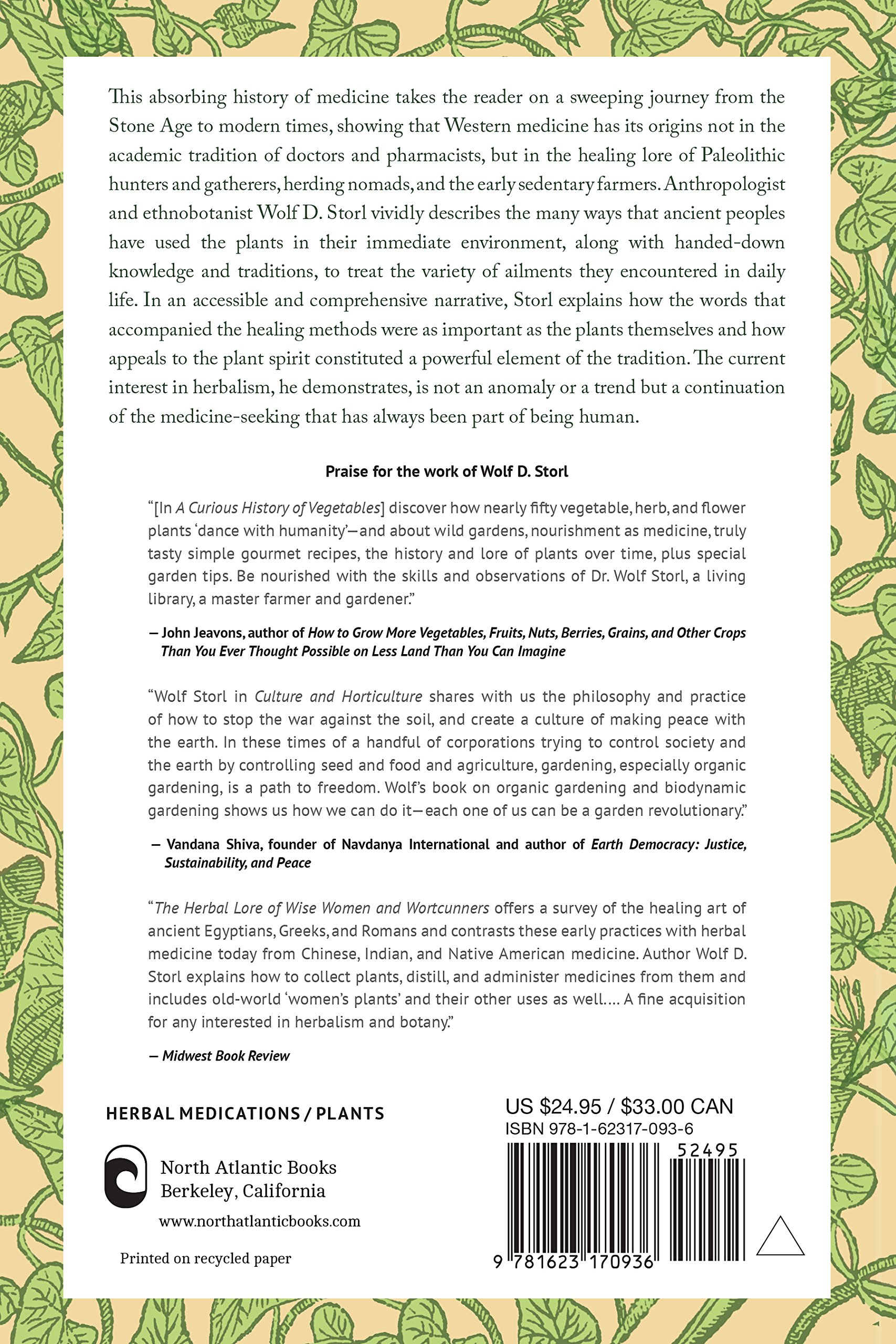 The Untold History of Healing: Plant Lore and Medicinal Magic from the  Stone Age to Present: Wolf D. Storl: 9781623170936: Amazon.com: Books