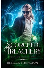 Scorched Treachery (Imdalind  Series Book 3) Kindle Edition