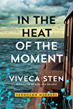 In the Heat of the Moment (Sandhamn Murders Book 5) (English Edition)