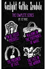 Gaslight Gothic Zendula (The Complete Series) Kindle Edition