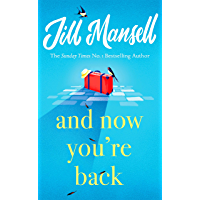 And Now You're Back: The most heart-warming and romantic read of 2021! (English Edition)