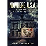 The Hanging Judge (Nowhere, USA Book 4)
