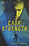 Cask Strength (Agents Irish and Whiskey Book 2)