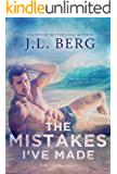The Mistakes I've Made: A By The Bay Stand-Alone Novel