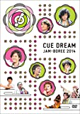 CUE DREAM JAM-BOREE 2014 [DVD]