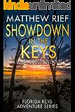 Showdown in the Keys: A Logan Dodge Adventure (Florida Keys Adventure Series Book 10)