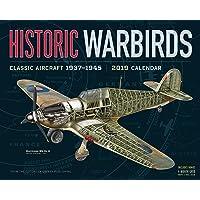 Historic Warbirds 2019 Calendar: Classic Aircraft 1937-1945